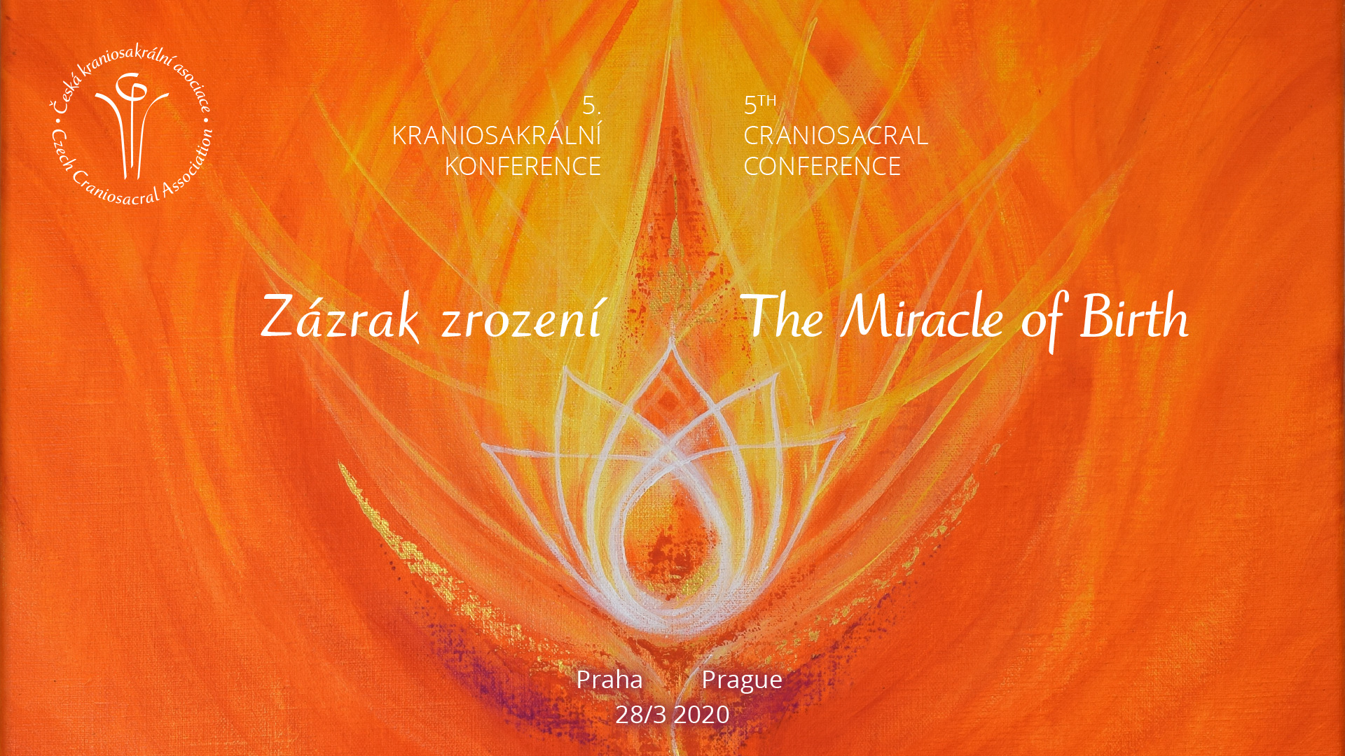 The Miracle of Birth - 5th Czech Craniosacral Conference