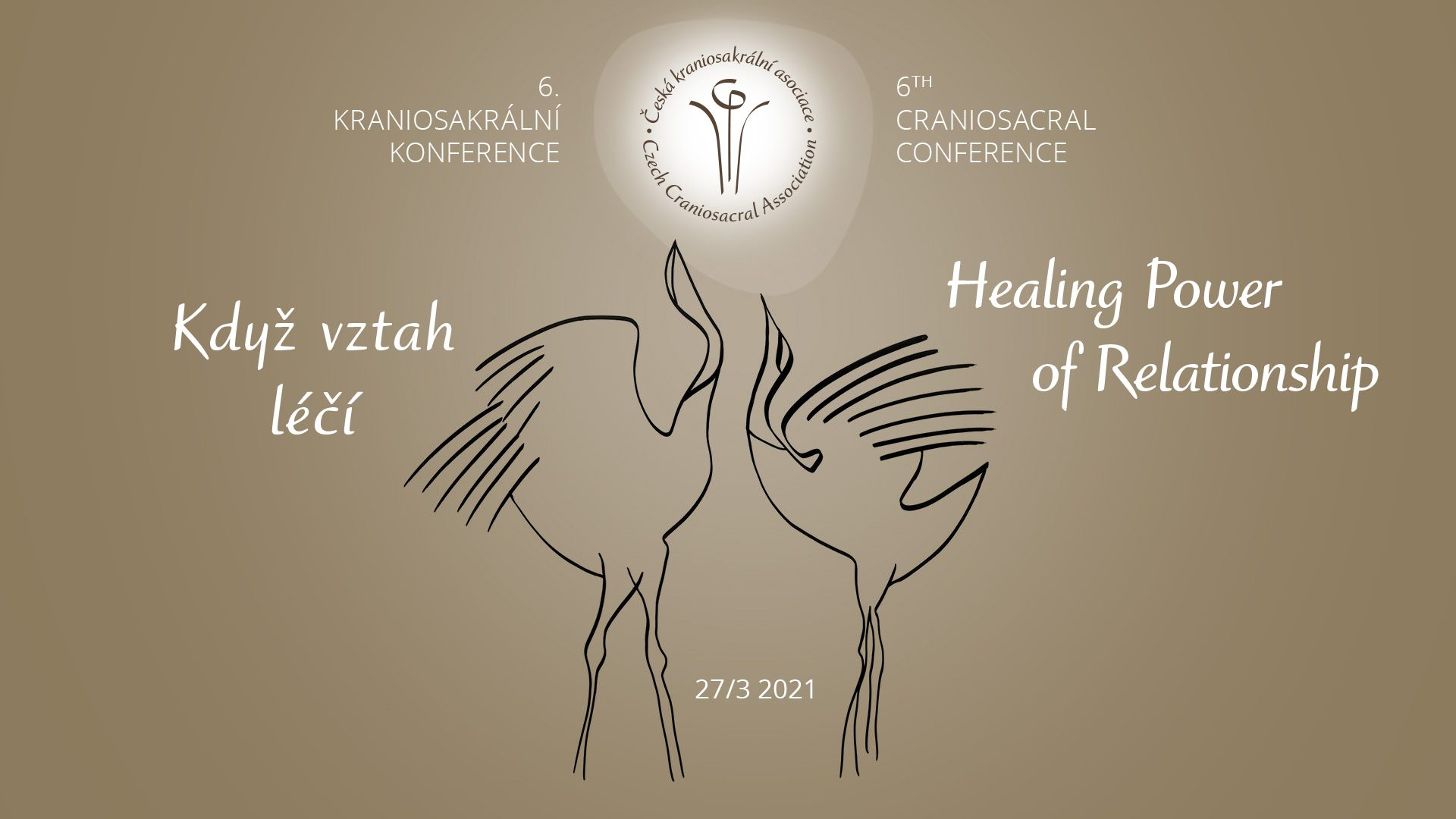 6th Craniosacral conference - The Healing Power of Relationship